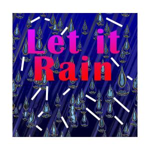 Let-it-Rain-3